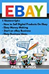 EBay. This book includes:   How to Sell Digital Products On eBay  eBay Money Making  Start an eBay Business  EBay Business IdeasTABLE OF CONTENTSHOW TO SELL DIGITAL PRODUCTS ON EBAYPREFACEINTRODUCTIONCHANGES TO THE EBAY STORESCASUAL EBAY SELLERSOPENI...