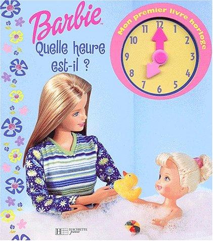 Barbie : Quelle heure est-il ? (livre horloge)