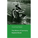 The Wines of Germany (Mitchell Beazley Classic Wine Library)