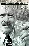 Marshall McLuhan: The Medium and the Messenger
