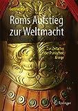 Roms Aufstieg zur Weltmacht: Das Zeitalter der Punischen Kriege (Professional and Practice-Based Learning) - Gunnar Manz