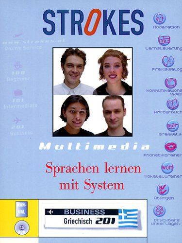 Strokes Business Griechisch 201. Kompletter Business Sprachkurs für Fortgeschrittene.