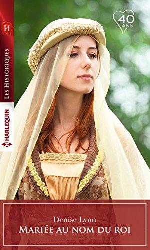 Marie au nom du roi (Les Historiques)