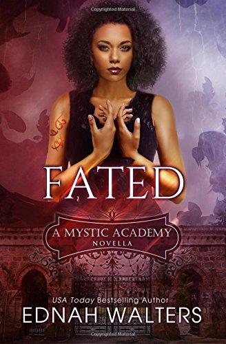 Fated: A Mystic Academy Novella: Volume 1