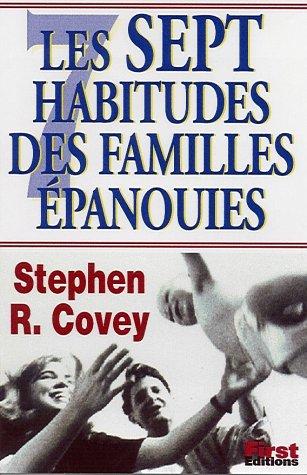 Les Sept habitudes des familles épanouies par Stephen Covey