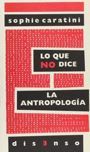 Lo que no dice la antropología por Sophie Caratini