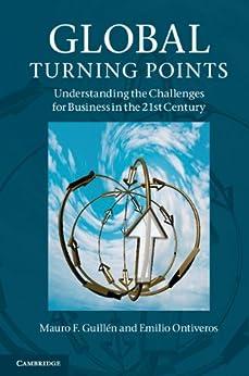 Global Turning Points von [Guillén, Mauro F., Emilio Ontiveros]
