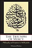 The Triumph of Mercy: Philosophy and Scripture in Mulla Sadra