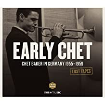 Chet Baker - Lost Tapes (Early Chet in Germany 1955 - 1959)