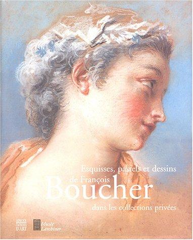 Esquisses, pastels et dessins de Franois Boucher dans les collections prives