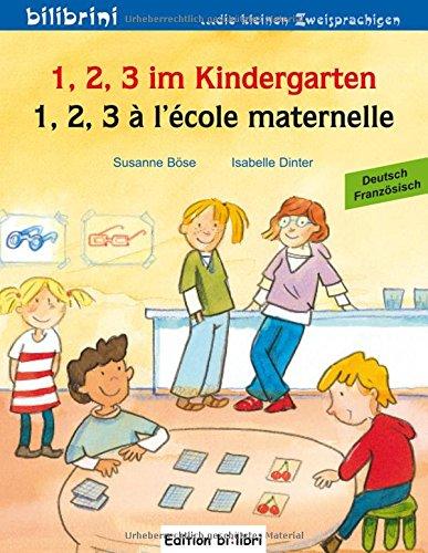 1-2-3-im-kindergarten-kinderbuch-deutsch-franzosisch-1-2-3-a-lecole-maternelle