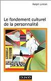 Le fondement culturel de la personnalité