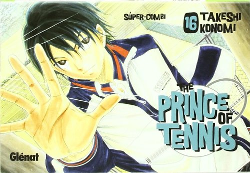 The prince of tennis 16 (Shonen Manga) por Takeshi Konomi