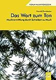 Das Wort zum Ton: Musikvermittlung durch Schreiben zu Musik (Augsburger Schriften)