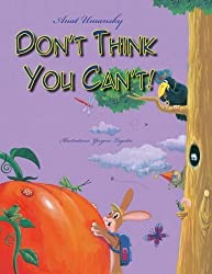 Don't Think You Can't; by Anat Umansky (2014-11-20)