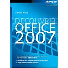 Découvrir Microsoft Office System 2007