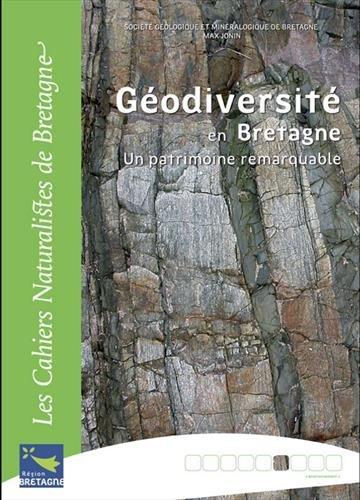 Géodiversité en Bretagne : Un patrimoine remarquable