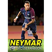 Neymar: Das große Fanbuch