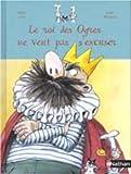 roi des ogres ne veut pas s'excuser (Le) | Lévy, Didier (1964-....). Auteur