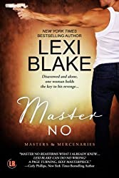 Master No: Volume 9 (Masters and Mercenaries) by Lexi Blake (2015-07-22)