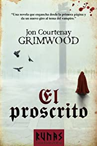 El proscrito par Jon Courtenay Grimwood