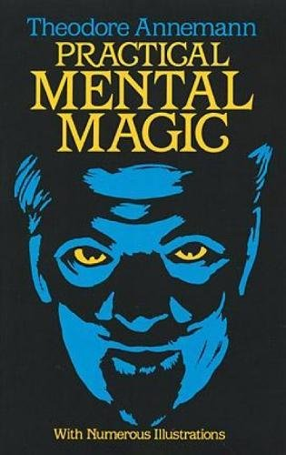 Practical Mental Magic (Dover Magic Books) par Theodore Annemann
