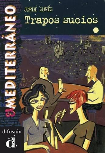 Trapos sucios. Serie El Mediterráneo. Libro (Ele- Lecturas Gradu.Adultos)