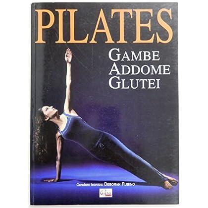 Pilates. Gambe, Addome, Glutei