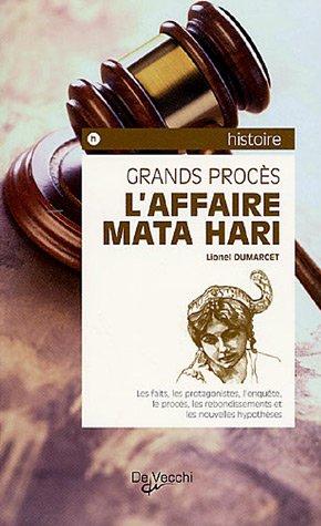 L'affaire Mata Hari par Lionel Dumarcet