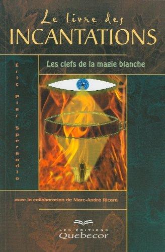 Le livre des incantations