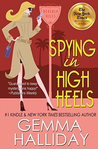 Spying in High Heels (High Heels Mysteries #1): A Humorous Romantic Mystery (English Edition) -
