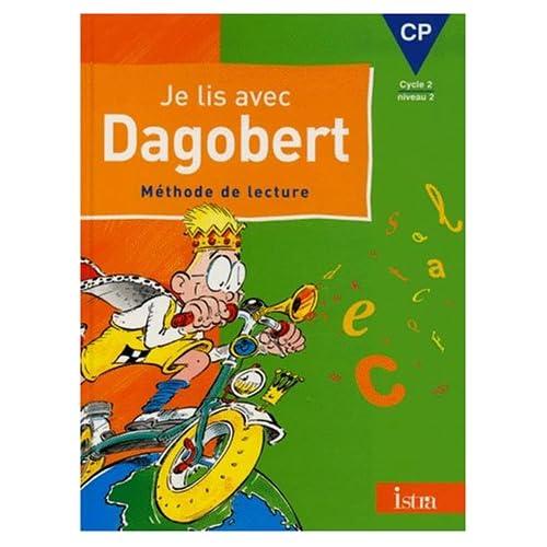 Je lis avec Dagobert, CP, Livre de l'élève