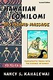 Hawaiian Lomilomi: Big Island Massage