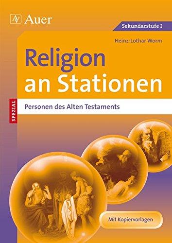 Religion an Stationen SPEZIAL Personen des AT: 5. bis 10. Klasse (Stationentraining Sekundarstufe Religion)