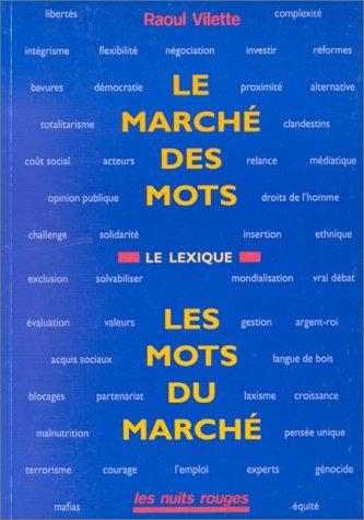 Le marché des mots, les mots du marché: Le lexique