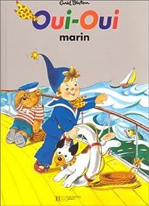 "Afficher ""Oui-Oui Oui-oui marin"""
