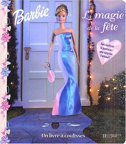 Barbie : La Magie de la fête