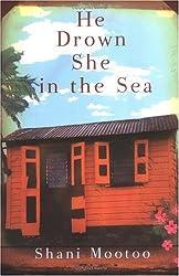 He Drown She in the Sea: A Novel