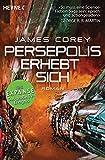Persepolis erhebt sich: Roman (The Expanse-Serie 7) (German Edition)