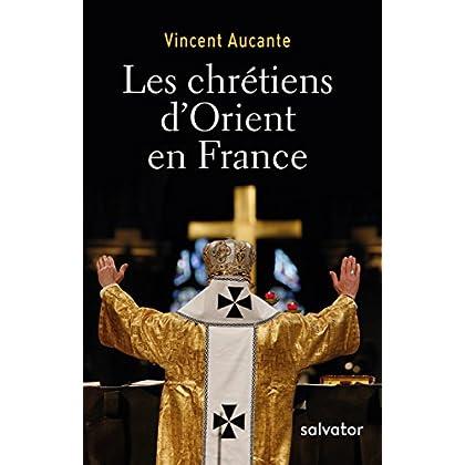 Les chrétiens d´Orient en France