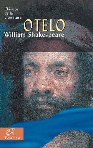 Otelo (Clásicos de la literatura universal) por William Shakespeare