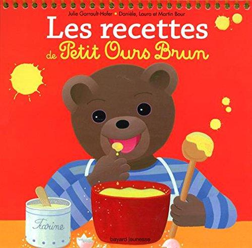 Les recettes des petits avec Petit Ours Brun