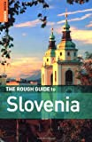 The Rough Guide to Slovenia - Edition 2