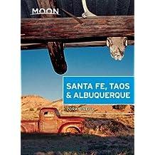 Moon Santa Fe, Taos & Albuquerque (Moon Handbooks) by Zora O'Neill (2015-05-12)