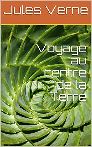 Livre pdf gratuit a telecharger en francais Voyage au centre de la Terre