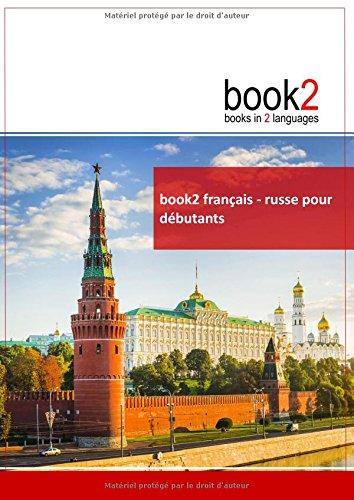 Book2 français-russe pour débutants par Johannes Schumann