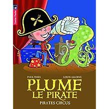 Plume le pirate, Tome 10 : Pirates Circus