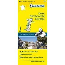 Michelin Elsass Oberrheinische Tiefebene: Straßen- und Tourismuskarte 1:150.000 (MICHELIN Localkarten)
