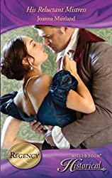 His Reluctant Mistress (Mills & Boon Historical) (The Aikenhead Honours, Book 2)