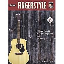 Debutant Fingerstyle: Methode de Guitare Fingerstyle (Complete Method)